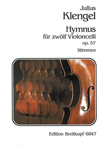 Hymnus op. 57 für 12 Celli - Stimmensatz (EB 6847)