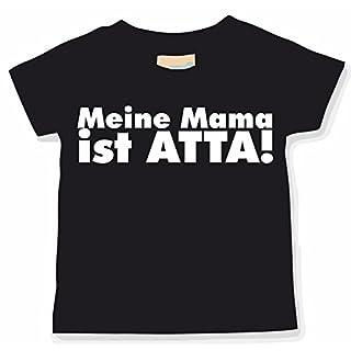 Meine Mama ist Atta; BabyShirt; schwarz; Gr. 086/092; 12-24 Monate