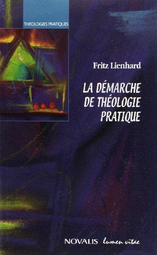 La démarche de théologie pratique par Fritz Lienhard