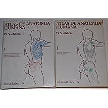 Atlas de Anatomía Humana. Tomos I y III. DOS TOMOS.