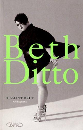 Diamant brut par Beth Ditto
