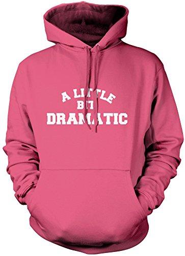 A Little Bit Dramatic - Unisex Hoodie