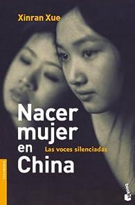 Nacer mujer en China par  Xinran