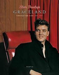 Elvis Presley's Graceland, Through the Years 1957-1977