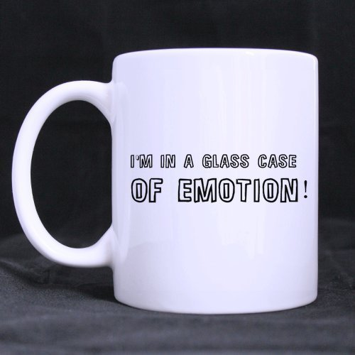 Funny Guy Mugs Gifts Presents Funny Quotes I'm In A Glass Case of Emotion Tea/Coffee/Wine Cup 100% Ceramic 11-Ounce White Mug - Casa Kcups