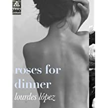 roses for dinner (English Edition)