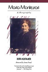 Maria Montessori: A Biography (Radcliffe Biography Series) by Kramer (1988-01-01)