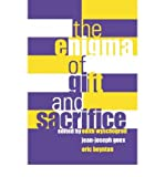 (ENIGMA OF GIFT AND SACRIFICE ENIGMA OF GIFT AND SACRIFICE) BY Fordham University Press(Author)Paperback on (03 , 2002)