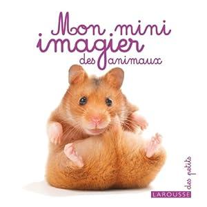 """Afficher """"Mon mini imagier des animaux"""""""