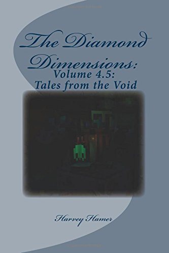 The Diamond Dimensions: Volume 4 5: Tales from the Void: DanTDM Modded  Minecraft Short Stories