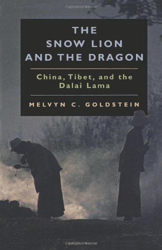 Snow Lion and the Dragon: China, Tibet and the Dalai Lama