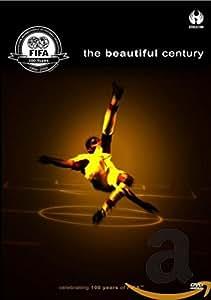 The Beautiful Century - Celebrating 100 Years Of FIFA [DVD]