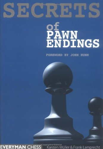 Secrets of Pawn Endings by Karsten Muller (2000-03-01)