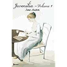 Juvenilia – Volume I (English Edition)