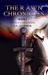 The Rawn Chronicles Book Two: The Warlord and The Raiders (The Rawn Chronicles Series 2)