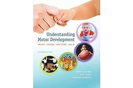 Understanding Motor Development: Infants, Children, Adolescents, Adults, 7th edition de [Gallahue, David, Ozmun, John, Goodway, Jacqueline]