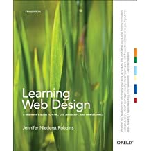 [{ Learning Web Design: A Beginner's Guide to HTML, CSS, JavaScript, and Web Graphics By Robbins, Jennifer Niederst ( Author ) Aug - 24- 2012 ( Paperback ) } ]
