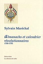 Almanachs et calendrier révolutionnaires : 1788-1795