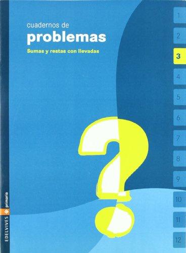cuaderno-de-problemas-3-primaria-sumas-y-restas-con-llevada
