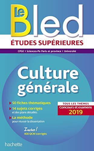 Bled Culture générale, examens et concours 2019 par  Philippe Solal, Vincent Adoumié, Fabien Benezech, Alain Vignal