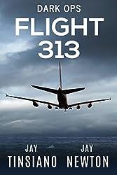 Flight 313 (Dark Ops Book 1)