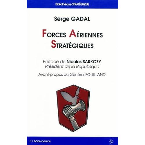 Forces Aériennes Stratégiques : Histoire des deux premières composantes de la dissuasion nucléaire française
