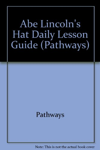 ily Lesson Guide (Pathways) (Abe Lincoln Hat)