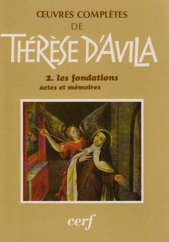 Oeuvres Complètes, tome 2 : Les Fondations - Actes et Mémoires