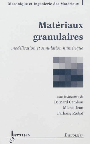 Matériaux granulaires : Modélisation et simulation numérique