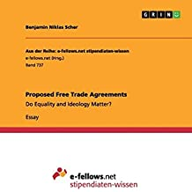 Proposed Free Trade Agreements: Do Equality and Ideology Matter? (Aus der Reihe: e-fellows.net stipendiaten-wissen)