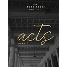 Acts: Part 1