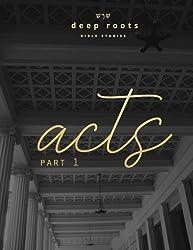 Acts: Part 1: Volume 1