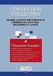 3054. Papiers cartons (distribution et commerce de gros des) - ingénieurs et cadres Convention collective