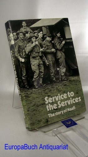 Service to the services: The story of Naafi by Harry Miller (24-May-1905) Hardcover