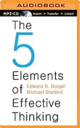 The Five Elements of Effective Thinking by Edward B. Burger (2014-10-14)