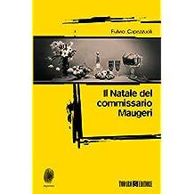 Il Natale del commissario Maugeri (Impronte) (Italian Edition)