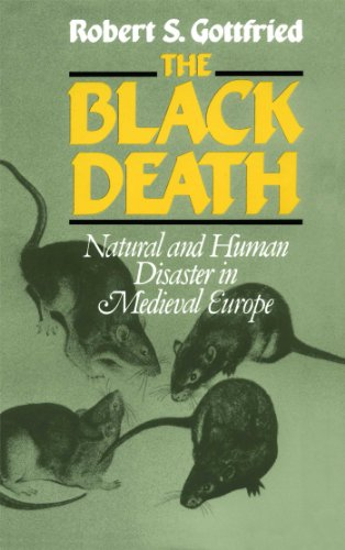 The Black Death: Natural and Human Disaster in Medieval Europe (World History Series)