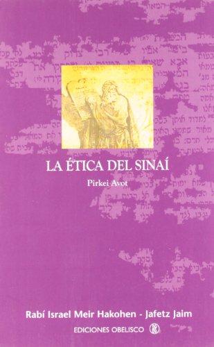 La ética del Sinaí (NARRATIVA)