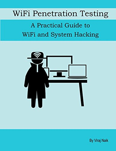 wifi-penetration-testing-a-practical-guide-to-wifi-and-system-hacking