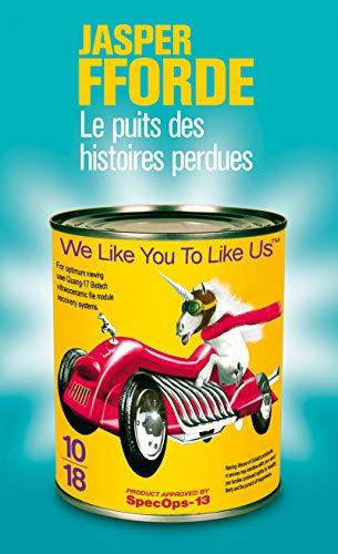 Thursday Next, Tome 3 : Le Puits des Histoires Perdues