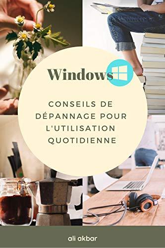 Couverture du livre Windows Conseils de dépannage pour l'utilisation quotidienne