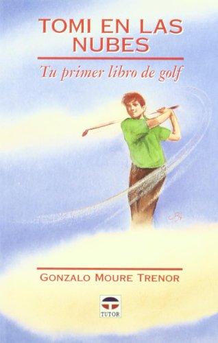 Tomi En Las Nubes por Gonzalo Moure Trenor