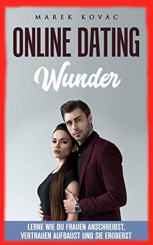 Online Dating: lerne wie du Frauen anschreibst, Vertrauen aufbaust und Sie verliebt in dich machst
