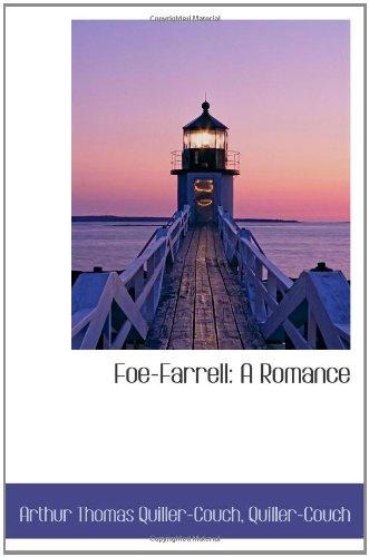 Foe-Farrell: A Romance