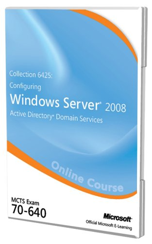 Collection 6425 Configuring Windows Server 2008 Active Directory Domain Services Exam 70-640 Official Online Course Test