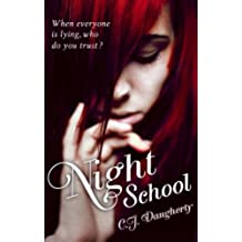 Night School: Number 1 in series