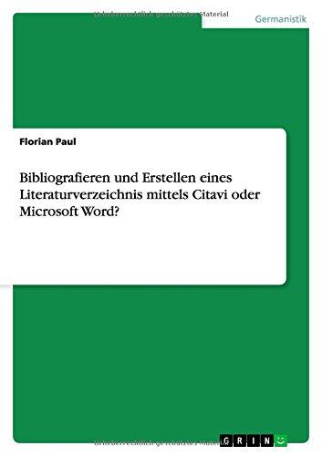 Bibliografieren und Erstellen eines Literaturverzeichnis mittels  Citavi oder Microsoft Word?