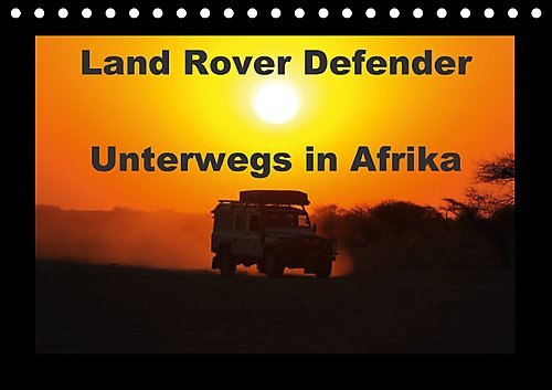 Preisvergleich Produktbild Land Rover Defender - Unterwegs in Afrika (Tischkalender 2017 DIN A5 quer): 4x4 in Afrika, der Defender im afrikanischen Busch (Monatskalender, 14 Seiten ) (CALVENDO Technologie)