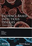 Evidence-Based Infectious Diseases (Evidence-Based Medicine)