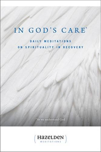 in-gods-care-daily-meditations-on-spirituality-in-recovery-hazelden-meditation-series